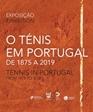 Exposição «O Ténis em Portugal»